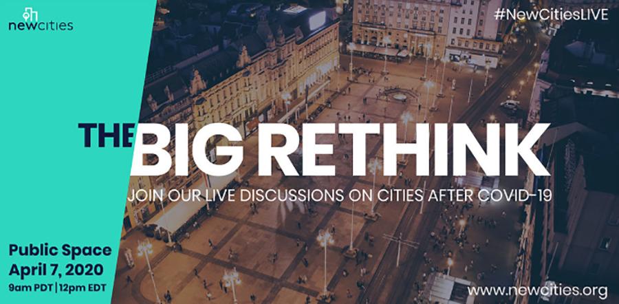 The Big Rethink - Design Exchange NewCities