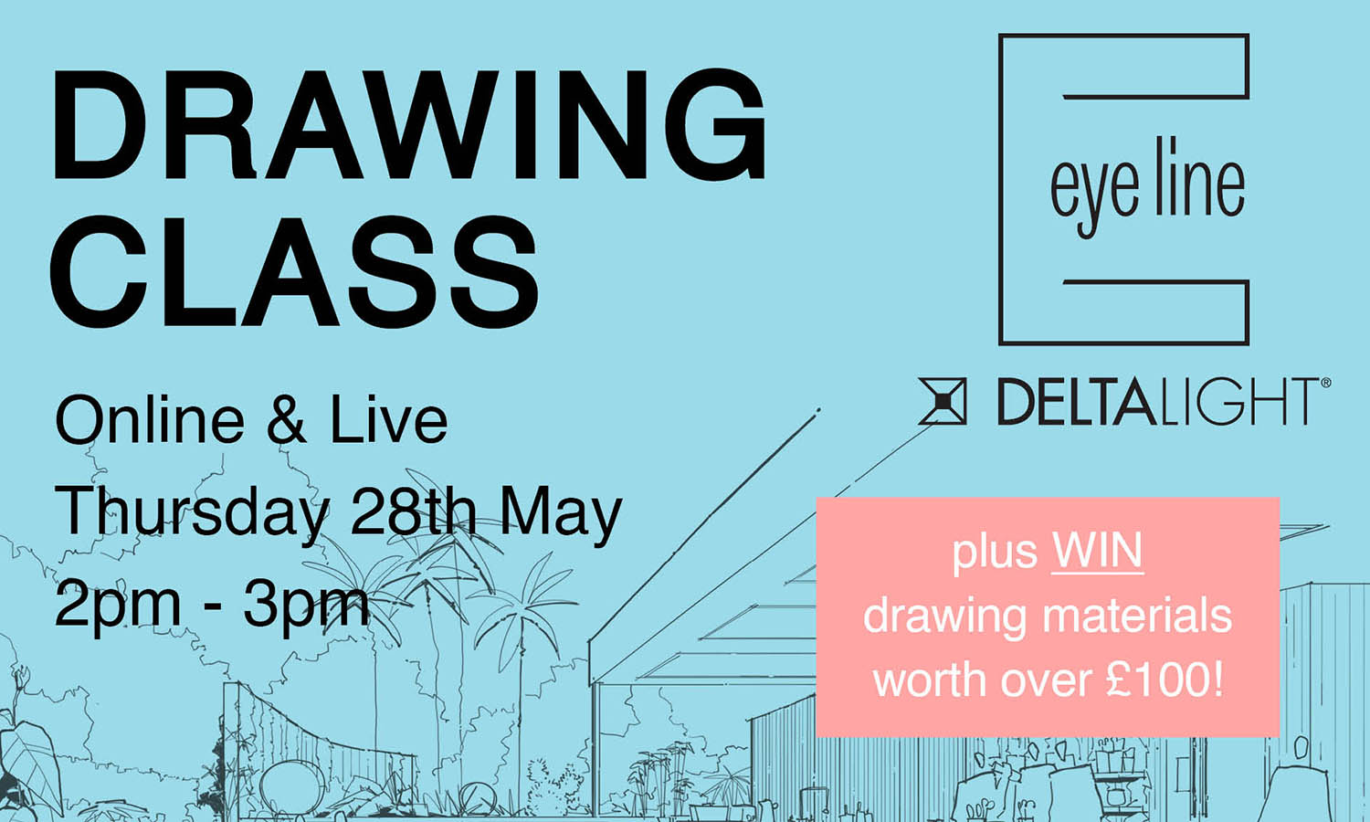 Featured,Invite - Delta Light - Drawing Class - Thursday 28 May