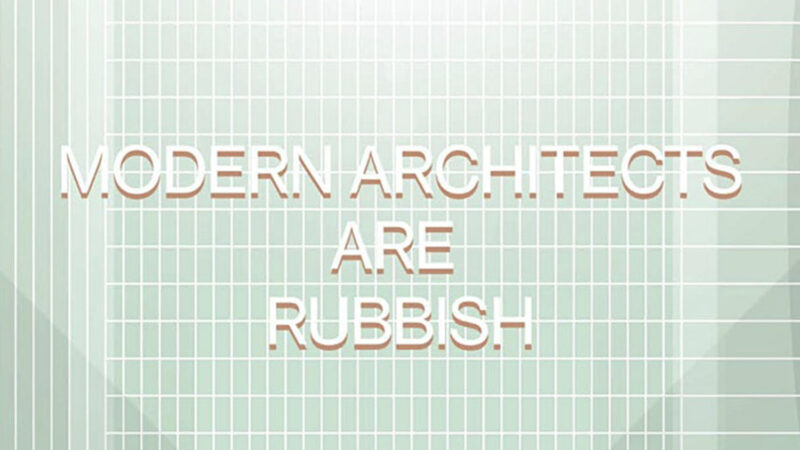 Negroni Talks -#22 Modern Architects Are Rubbish