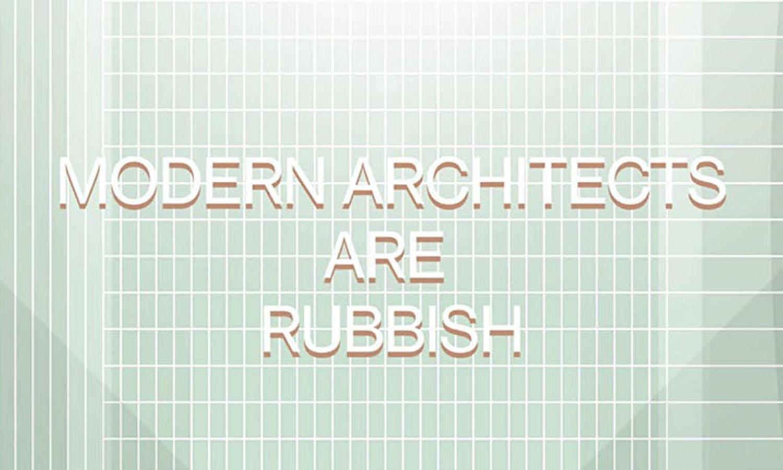 Negroni Talks -#22 Modern Architects Are Rubbish