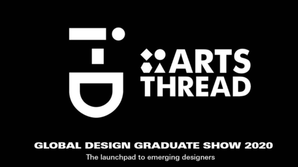 i-d and Artsthread global design graduate show